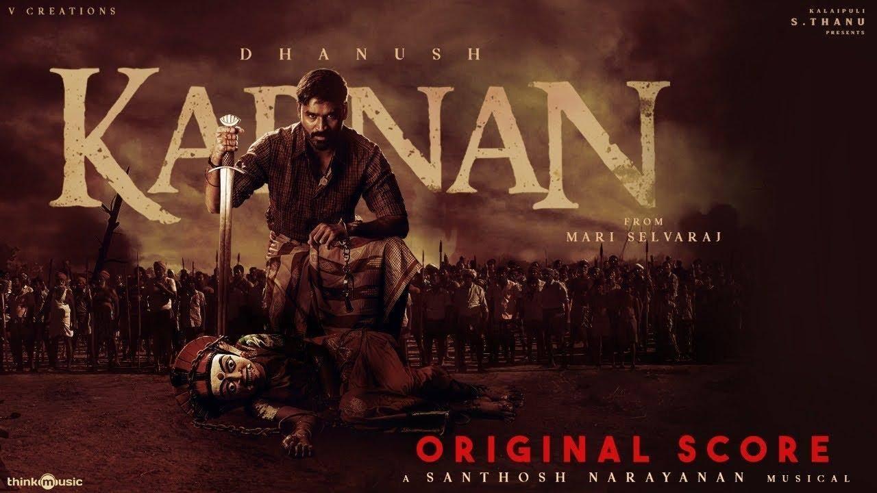Santhosh Narayanan – Karnan Original Score   Dhanush   Mari Selvaraj